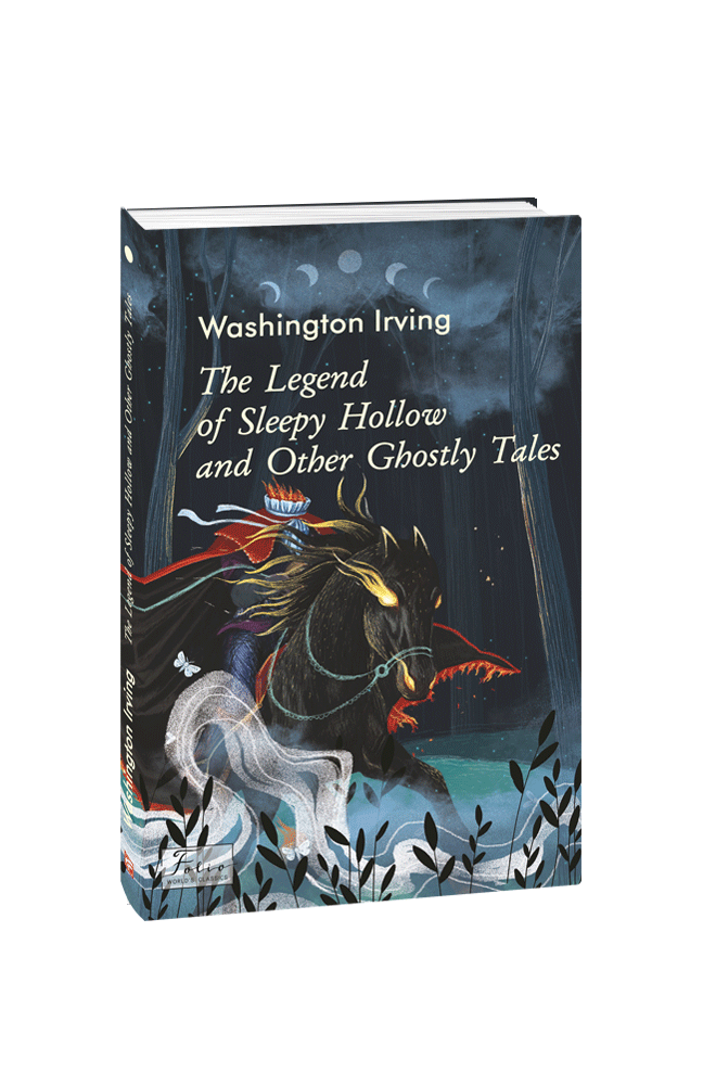 The Legend of Sleepy Hollow and Other Ghostly Tales