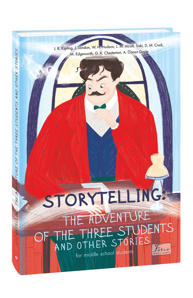 STORYTELLING THE ADVENTURE OF THE THREE STUDENTS and other stories