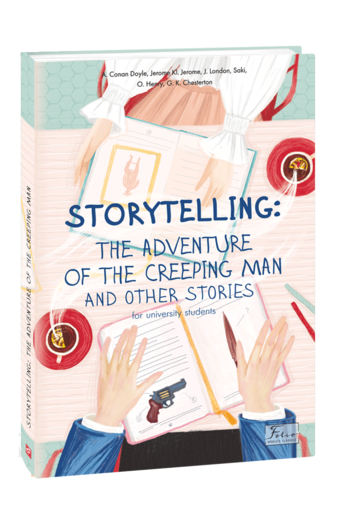 STORYTELLING THE ADVENTURE OF THE CREEPING MAN and other stories